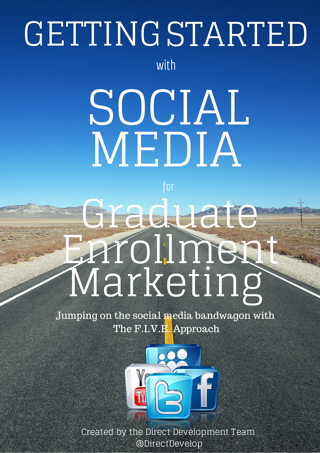 Getting Started with Social Media for Graduate Enrollment Marketing