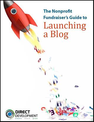 The Nonprofit Fundraiser's Guide to Launching a Blog